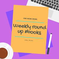 Weekly round-up #books