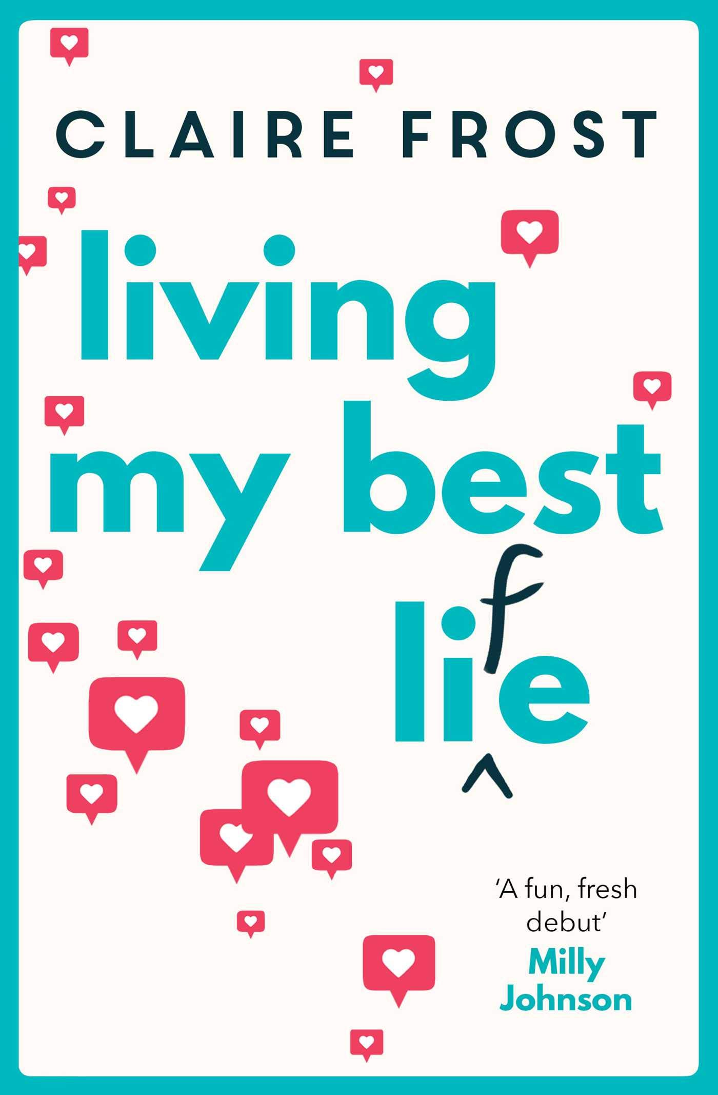 Living my best li(f)e by Claire Frost #BlogTour #ProvidedForReview @annecater @FabFrosty #LivingMyBestLife