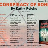 #BLOGTOUR: A Conspiracy of  bones by Kathy Reichs #AConspiracyOfBones #gifted #ProvidedForReview #TemperanceBrennan #Bones @KathyReichs @simonschusteruk @annecater